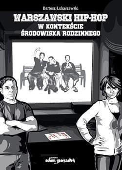 Bartosz Łukaszewski – Warszawski Hip-Hop (książka)