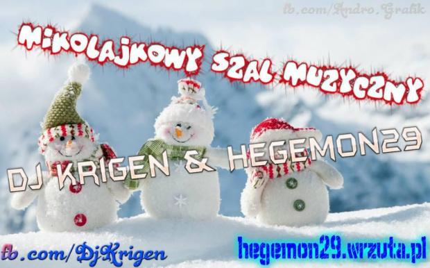 Mikołajkowy Szał Muzyczny (Dj,Krigen & Hegemon29) [7.12.2014]